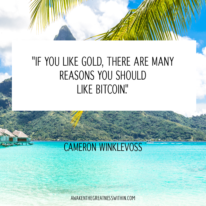 If you like gold, there are many reasons you should like Bitcoin.